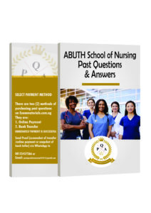 ABUTH School of Nursing Past Questions and Answers PDF