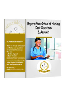 Bayelsa State school of Nursing past questions