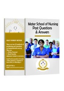 Mater School of Nursing Past Questions