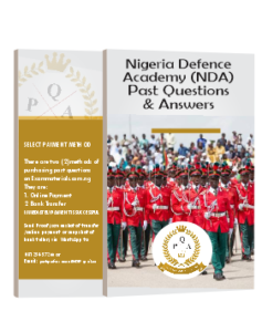 Nigerian Defence Academy (NDA) Past Questions & Answers.