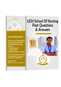 UCH School Of Nursing Past Questions