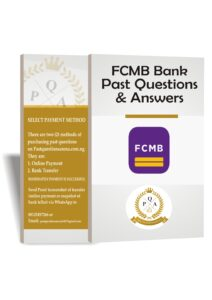 FCMB Bank Past Questions | FCMB Aptitude Test Past Questions & Answers